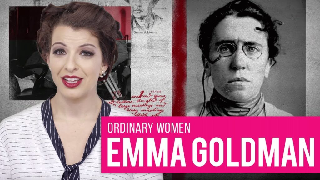 The Revolutionary Life of Emma Goldman #OrdinaryWomen